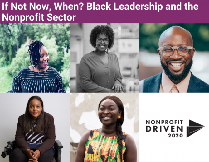 Collage of photos of speakers from panel session on Black leadership and the nonprofit sector, from Nonprofit Driven 2020